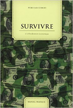 survivalisme et survie - survir a l'effondrement economique